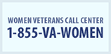 Women Veterans Call Center: 1-855-VA-WOMEN