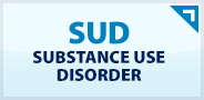 SUD | Substance Use Disorder